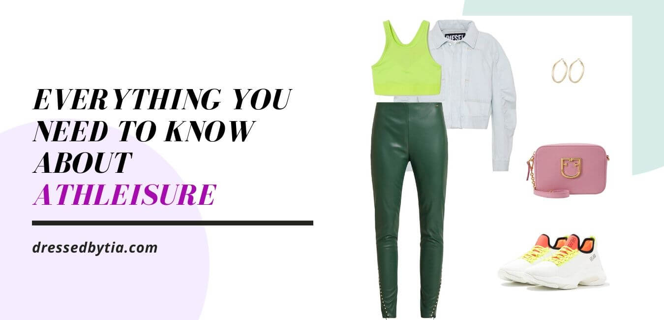 What Is Athleisure And How Do We Wear It?